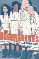 The degenerates Book cover