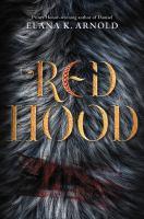 Red hood by Elana K. Arnold.