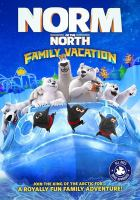 Go to record Norm of the north. Family vacation