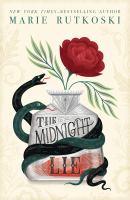 The midnight lie by Marie Rutkoski.