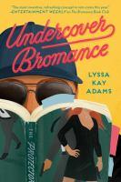 Undercover bromance Book cover