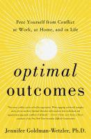 Optimal outcomes by Jennifer Goldman-Wetzler, PhD.