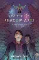 The shadow arts by Damien Love.