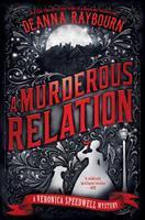 A murderous relation by Deanna Raybourn.