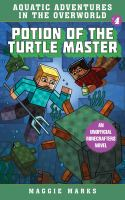 Potion of the turtle master by Maggie Marks.