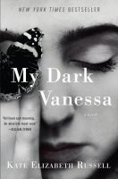 My dark Vanessa : a novel Book cover