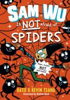Sam Wu is not afraid of spiders Book cover