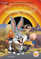 What is the story of Looney Tunes? by by Steve Korté ; illustrated by John Hinderliter.