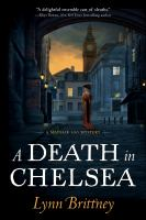 A death in Chelsea by Lynn Brittney.