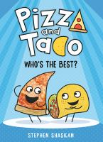 Pizza and Taco : who's the best? Book cover
