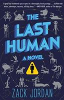 The last human : a novel  Cover Image