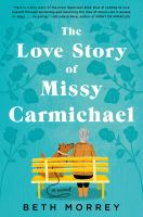 The love story of Missy Carmichael by Beth Morrey.