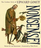 Nonsense! : the curious story of Edward Gorey Book cover
