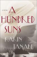 A hundred suns by Karin Tanabe.