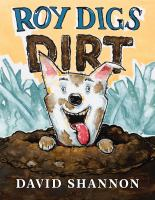 Roy digs dirt  Cover Image