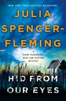 Hid from our eyes by Julia Spencer-Fleming.