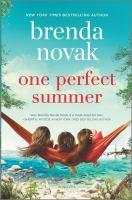 One perfect summer by Brenda Novak.