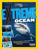 Extreme ocean by Sylvia Earle and Glen Phelan.