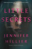 Little secrets by Jennifer Hillier.