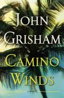 Camino winds by John Grisham.