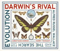 Darwin's rival : Alfred Russel Wallace and the search for evolution  Cover Image