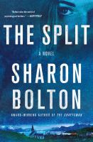 The split by Sharon Bolton.