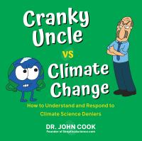 Cranky uncle vs. climate change : how to understand and respond to climate science deniers Book cover