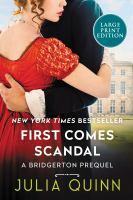 First comes scandal : a Bridgerton prequel  Cover Image