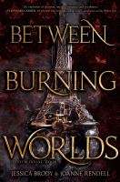 Between burning worlds Book cover