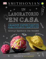 Un laboratorio en casa : grandes experimentos para futuros científicos Book cover