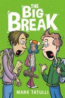 The big break by Mark Tatulli.