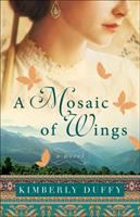 A mosaic of wings : a novel Book cover