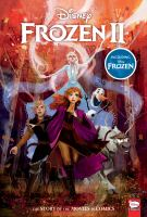 Disney Frozen and Disney Frozen II : the story of the movies in comics Book cover
