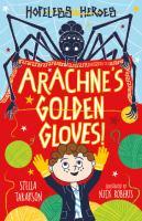 Arachne's golden gloves! Book cover