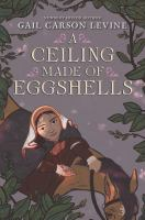 A ceiling made of eggshells Book cover