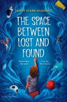 The space between lost and found Book cover