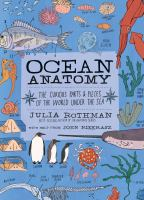 Ocean anatomy : the curious parts & pieces of the world under the sea Book cover