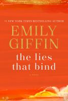 The lies that bind by Emily Giffin.