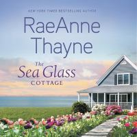 The sea glass cottage by RaeAnne Thayne.