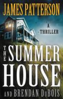 The summer house by James Patterson and Brendan DuBois.