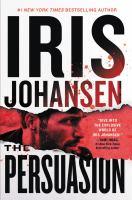 The persuasion by Iris Johansen.