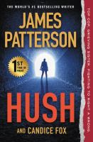 Hush by James Patterson and Candice Fox.