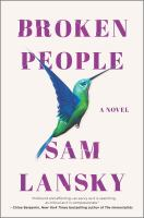 Broken people by Sam Lansky.