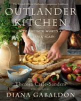 Outlander kitchen : to the new world and back again : the second official Outlander companion cookbook  Cover Image