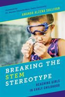 Breaking the STEM stereotype : reaching girls in early childhood