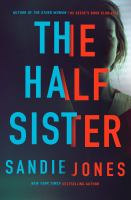 The half sister by Sandie Jones.