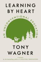 Learning by heart : an unconventional education