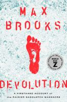 Devolution by Max Brooks.