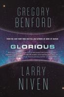 Glorious by Gregory Benford and Larry Niven.