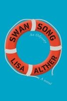 Swan song by Lisa Alther.